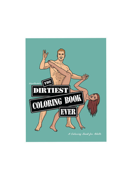 BOOKS The Dirtiest Coloring Book Ever