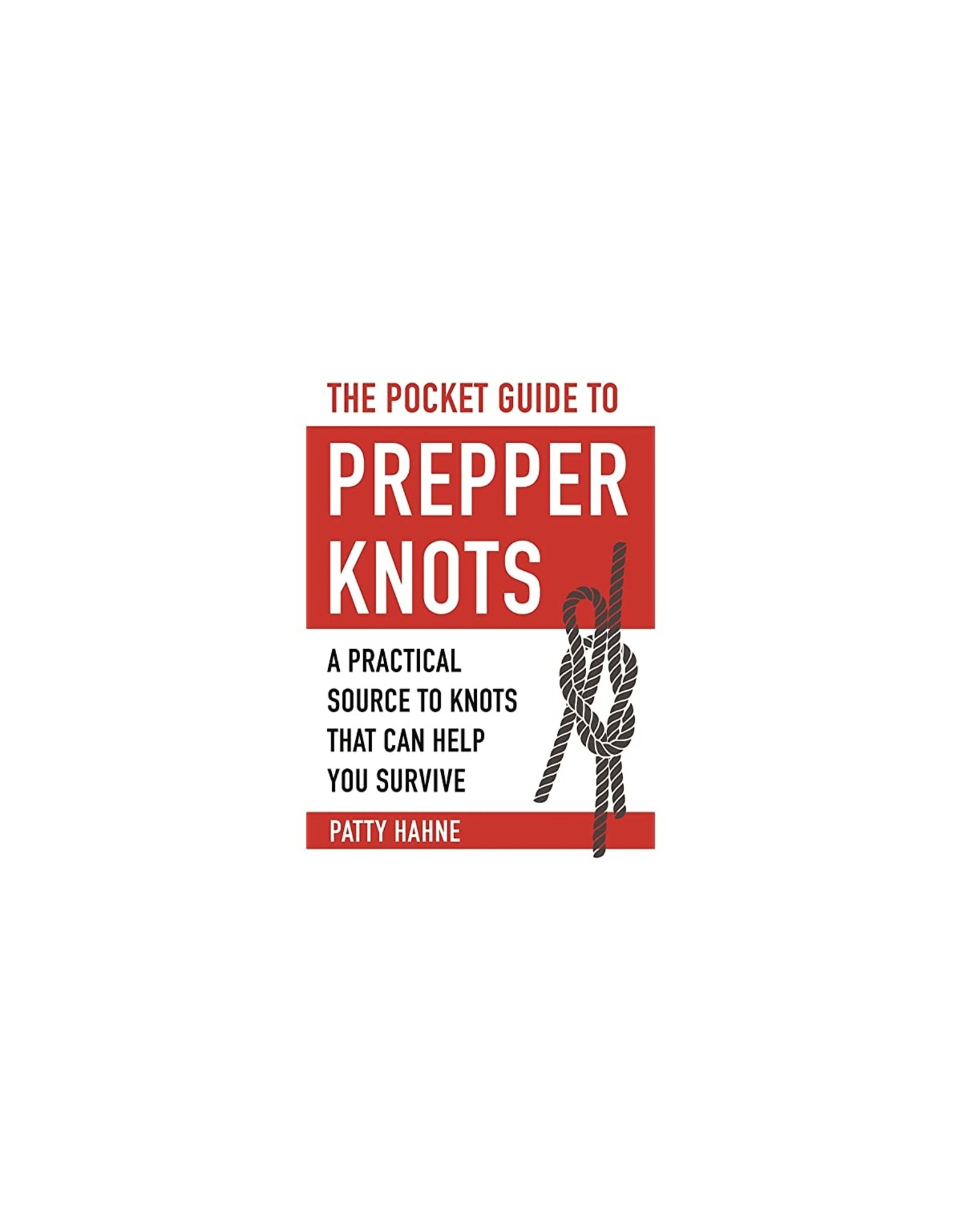 BLUE RIDGE KNIVES THE POCKET GUIDE TO PREPPER KNOTS