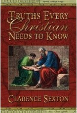 Truths Every Christian Needs to Know - Full Length Book