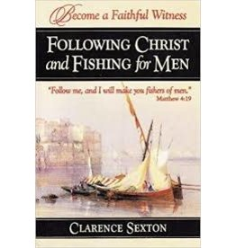 Following Christ and Fishing for Men - Full Length Book