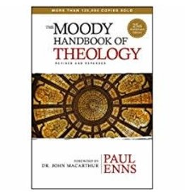 Moody Handbook of Theology Revised and Expanded