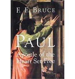 Paul: Apostle of the Hearth Set Free