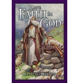 Have Faith in God Study Guide