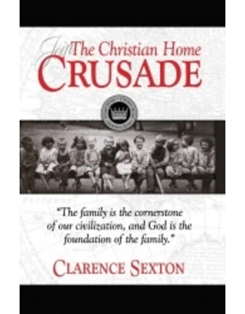 Christian Home Crusade - Study Guide