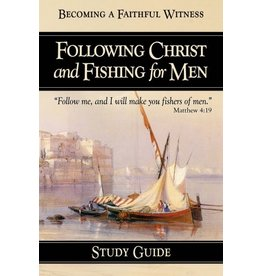 Following Christ and Fishing for Men - Study Guide