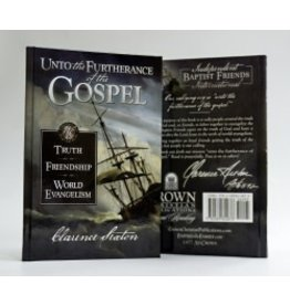 Unto the Furtherance of the Gospel - Study Guide