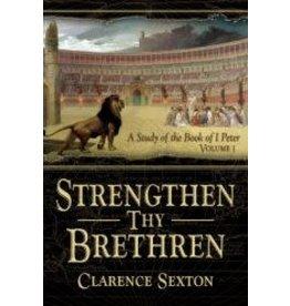 Strengthen Thy Brethren Vol. 1 - Full Length