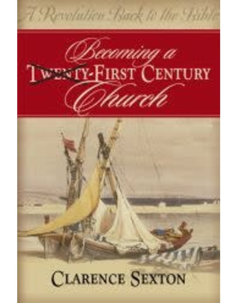 Becoming a First Century Church - Study Guide