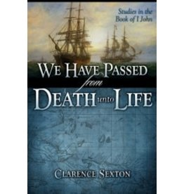 We Have Passed from Death unto Life - Study Guide