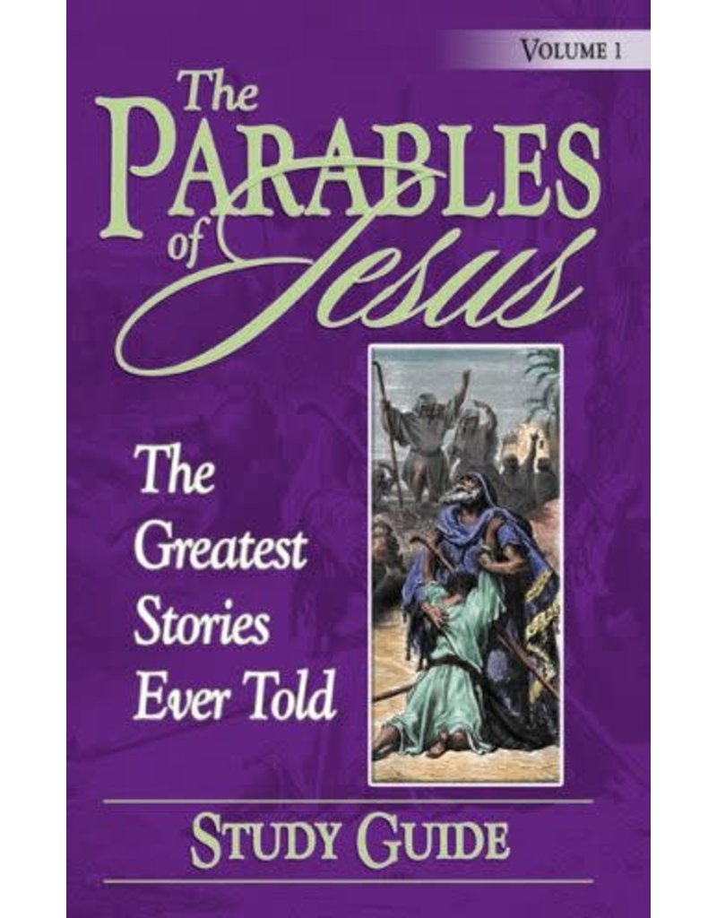 Parables of Jesus Vol. 1 Study Guide
