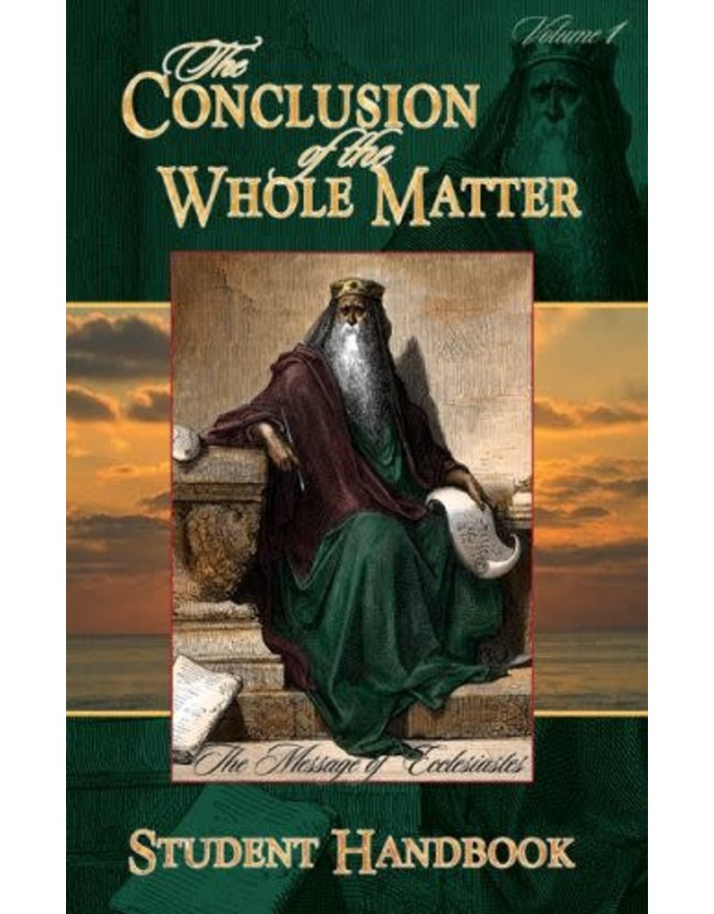 Conclusion of the Whole Matter Vol. 1- Study Guide