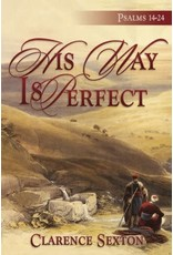 His Way is Perfect - Full Length