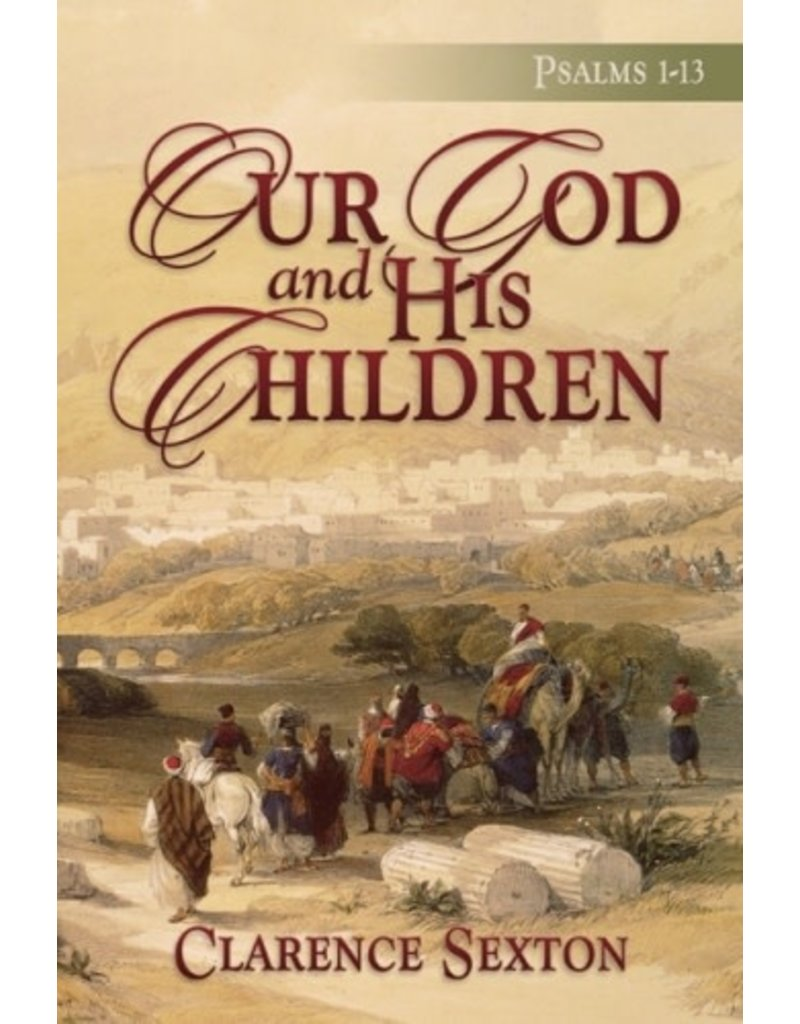 Our God and His Children - Full Length