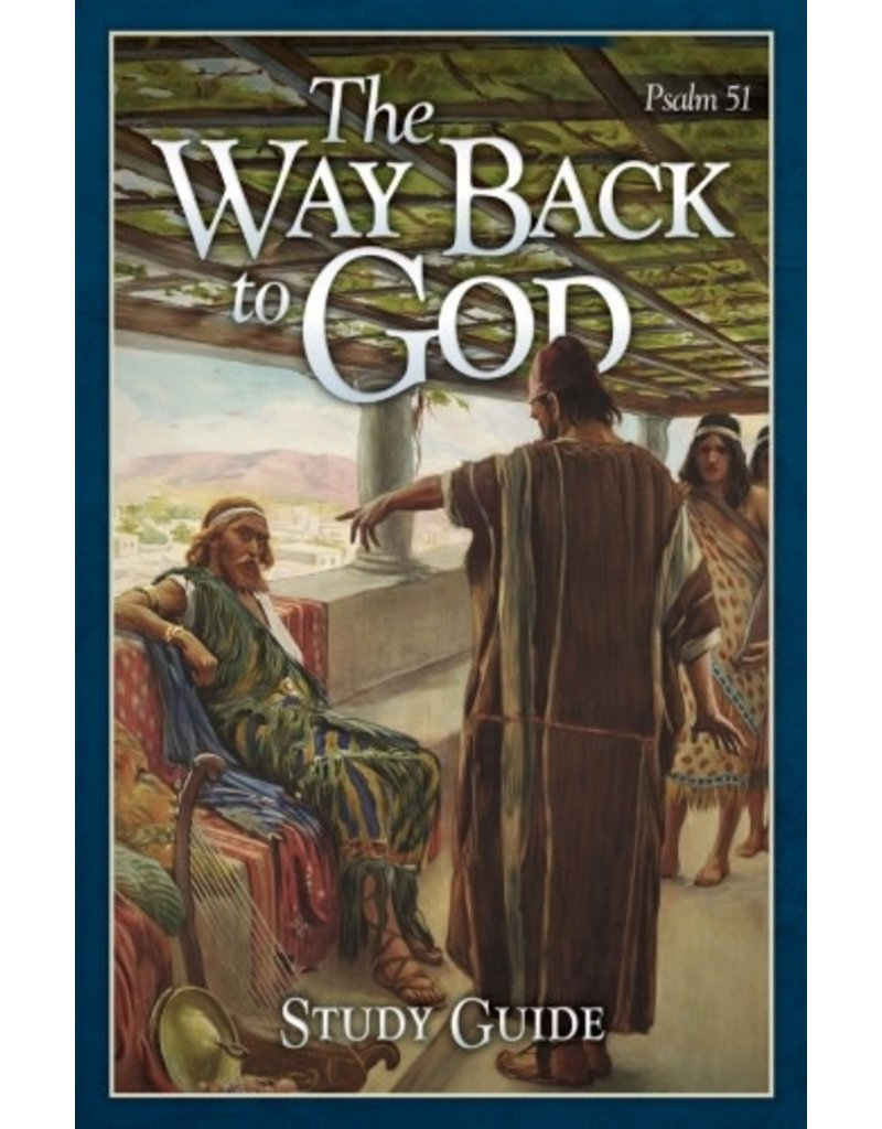 Way Back to God - Study Guide