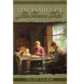 Family of Like Precious Faith - Study Guide