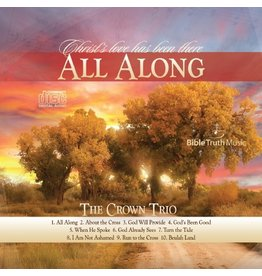 All Along- The Crown Trio CD