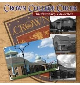 Crown College Choir Anniversary Favorites