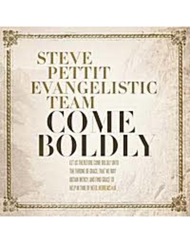 Come Boldly CD