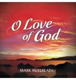 O Love of God CD