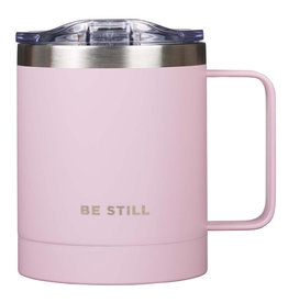 Be Still Pink Stainless Steel Camp Mug