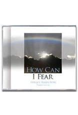 How Can I Fear CD
