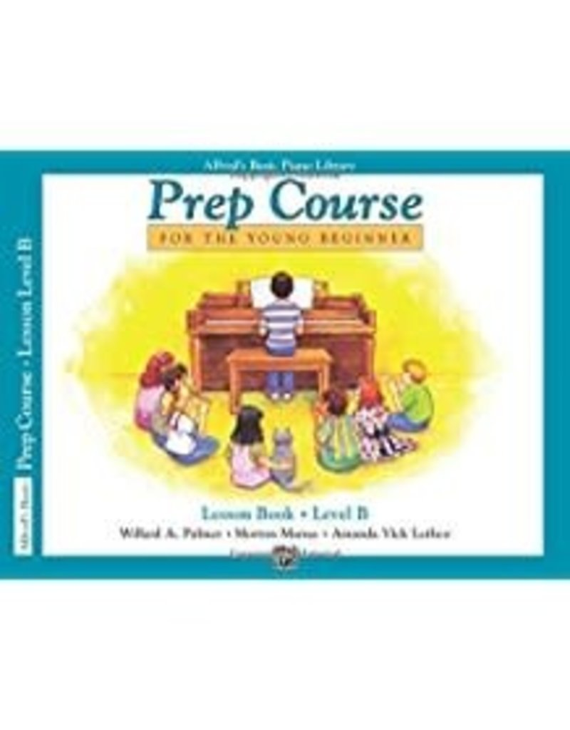 Prep Course Lesson Book Level B Alfred's Basic Piano Library