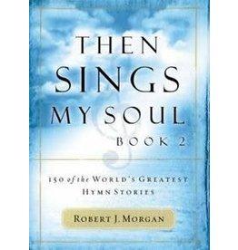 Then Sings My Soul Book 2