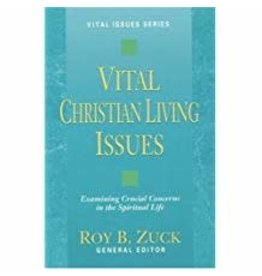 Vital Christian Living Issues