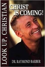 Look Up, Christian Christ is Coming!