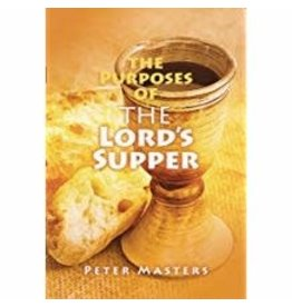 Purpose of the Lord's Supper