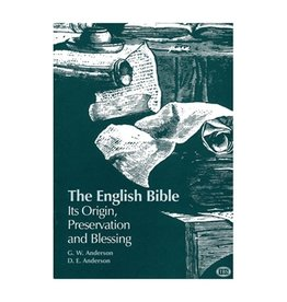 English Bible Its Origin, Preservation and Blessing