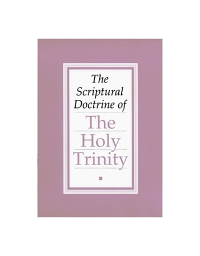 The Scriptural Doctrine of The Holy Trinity