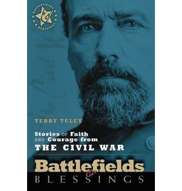 Stories of Faith and Courage from the Civil War