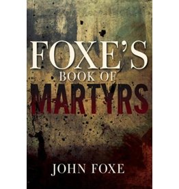 Foxe's Book of Martyrs Paperback