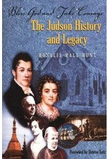 Bless God and Take Courage The Judson History and Legacy