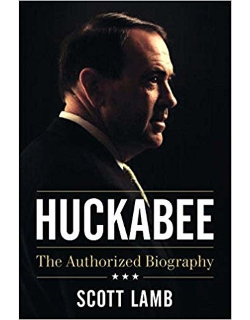 Huckabee The Authorized Biography
