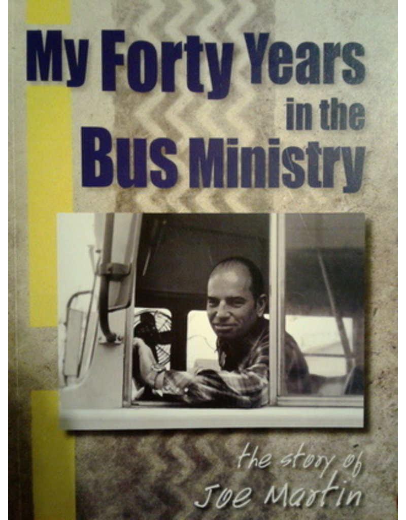 My Forty Years in the Bus Ministry