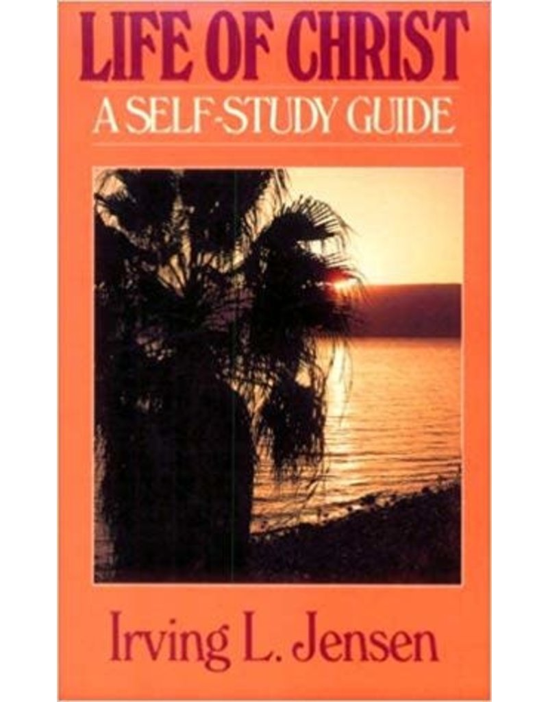 Life of Christ A Self-Study Guide