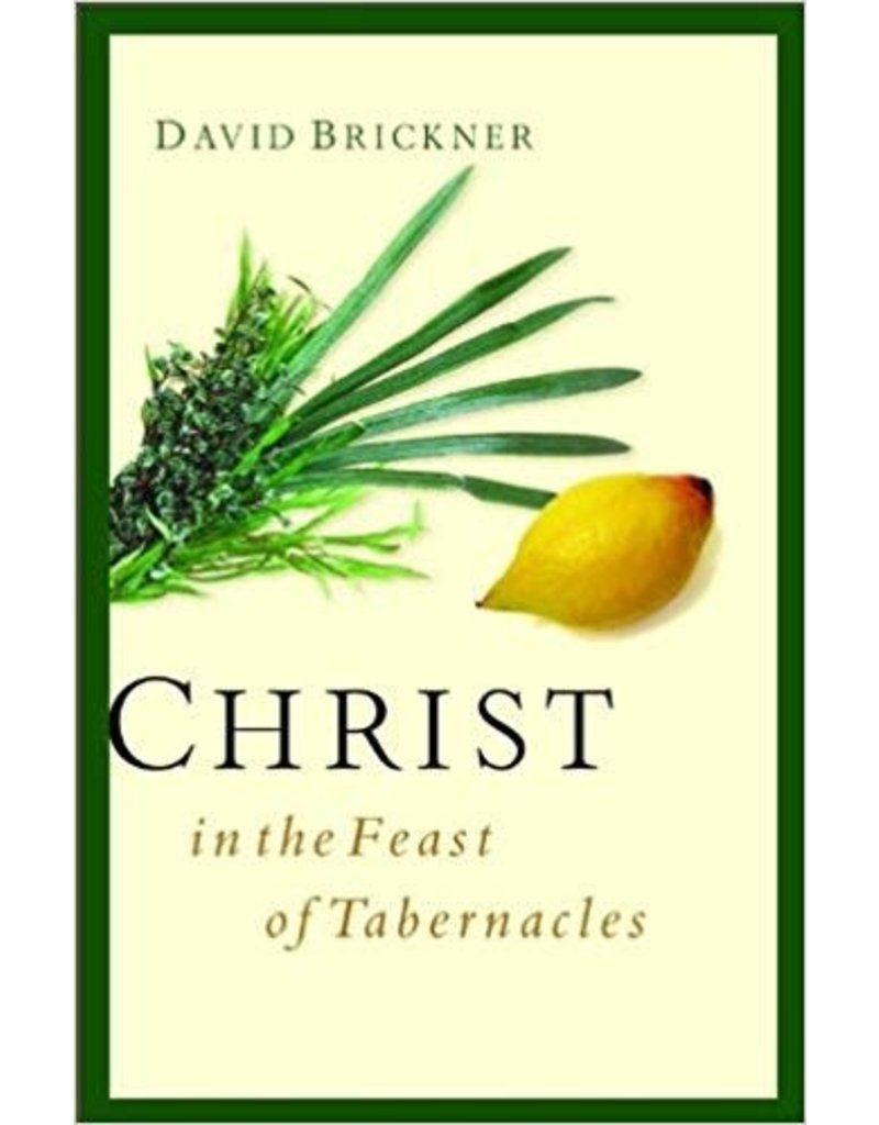 Christ in the Feast of Tabernacles
