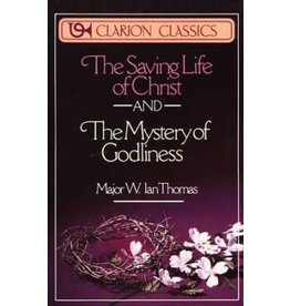 Saving Life of Christ and Mystery of Godliness