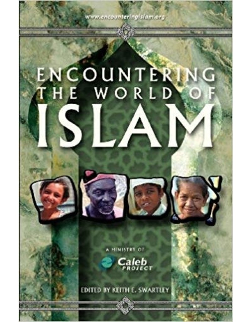 Encountering the World of Islam