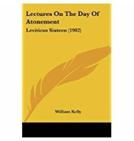 Lectures on the Day of Atonement Leviticus Sixteen