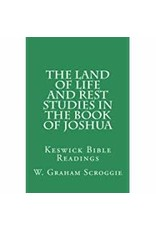 Land of Life and Rest Studies in the Book of Joshua
