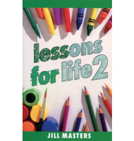 Lessons for Life 2