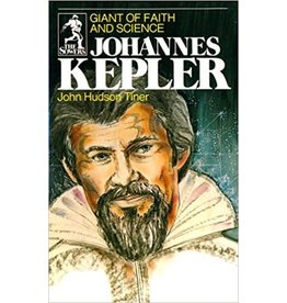 Johannes Kepler Giant of Faith and Science