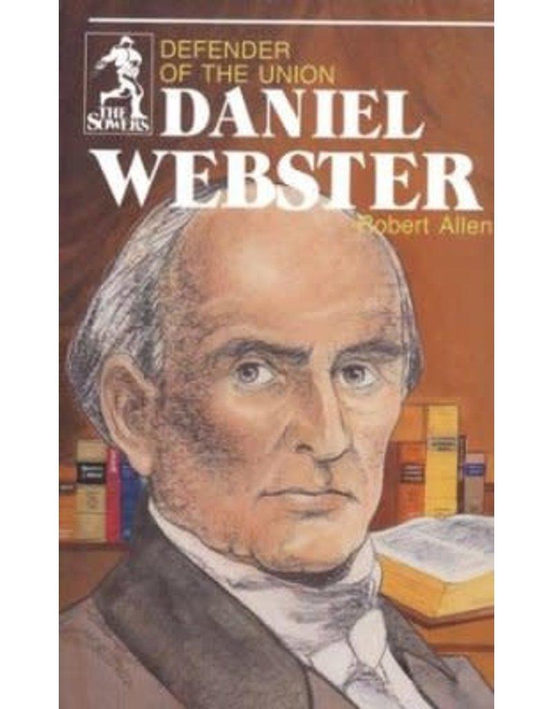 Daniel Webster Defender of the Union