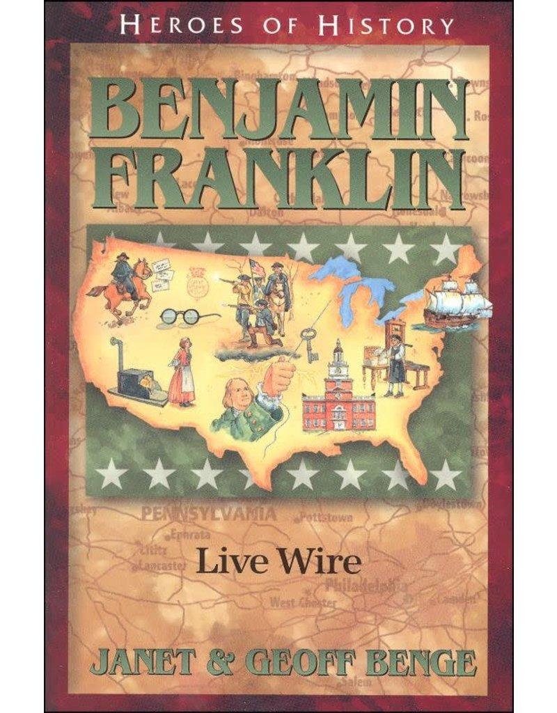 Benjamin Franklin Live Wire