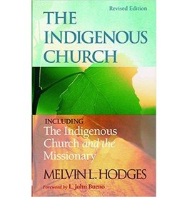 Indigenous Church & The Indigenous Church and the Missionary