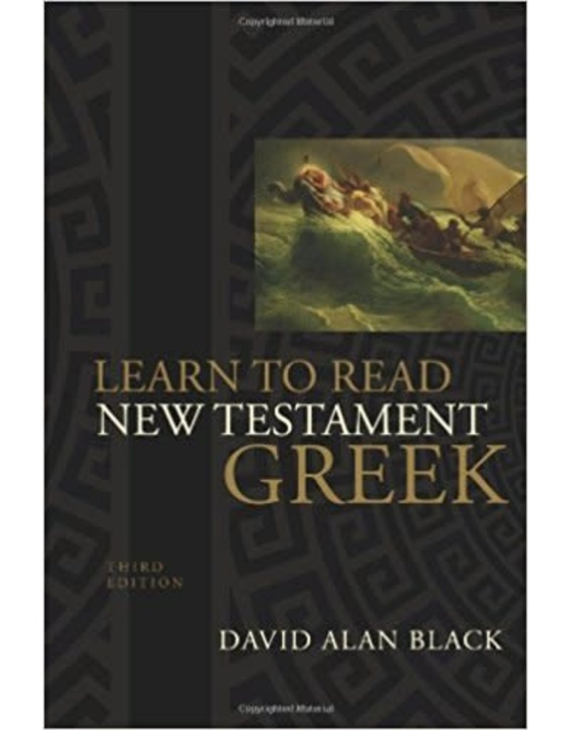 Learn To Read New Testament Greek 3rd Edition