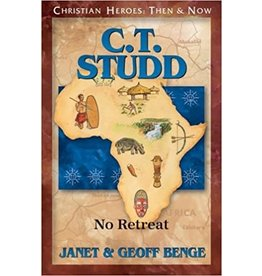 C.T. Studd: No Retreat